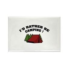 I'd rather be camping! Rectangle Magnet
