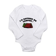I'd rather be camping! Long Sleeve Infant Bodysuit