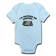I'd rather be camping! Infant Bodysuit