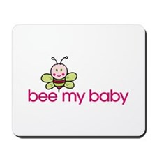 Bee My Baby Logo'ed Items Mousepad