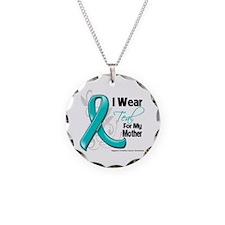 I Wear Teal Mother Ovarian Cancer Necklace