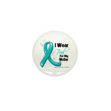 I Wear Teal Mother Ovarian Cancer Mini Button (10