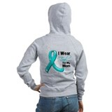 I Wear Teal Mom Ovarian Cancer Zip Hoody