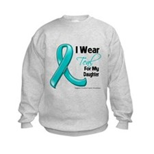Teal Daughter Ovarian Cancer Sweatshirt
