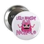 Little Monster Nichole 2.25