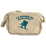 I'd rather be snowboarding Messenger Bag