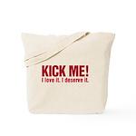Kick Me Tote Bag