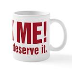 Kick Me Mug