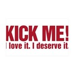 Kick Me 38.5 x 24.5 Wall Peel