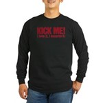 Kick Me Long Sleeve Dark T-Shirt
