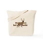 Redneck Hunter Humor Tote Bag