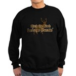 Redneck Hunter Humor Sweatshirt (dark)