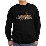 Redneck Hunter Humor Sweatshirt (dark)
