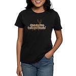 Redneck Hunter Humor Women's Dark T-Shirt