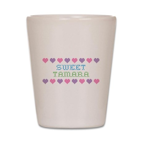 Sweet TAMARA Shot Glass