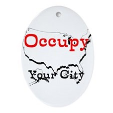 Custom Occupy Your City Ornament (Oval)