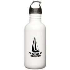 I'd rather be sailing Water Bottle