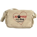 I Adopted My Dog... Messenger Bag
