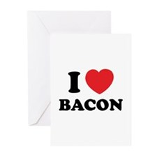 I love bacon Greeting Cards (Pk of 10)