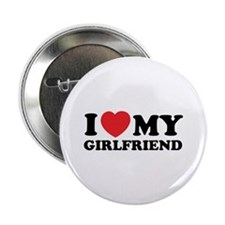 "I love my girlfriend 2.25"" Button"