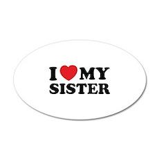 I love my sister 38.5 x 24.5 Oval Wall Peel
