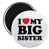 "I love my big sister 2.25"" Magnet (100 pack)"