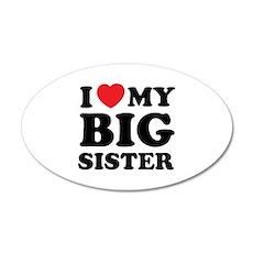 I love my big sister 38.5 x 24.5 Oval Wall Peel