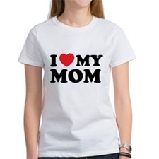 I love my mom Tee