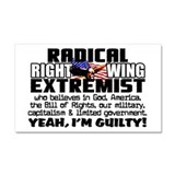 """Right Wing Extremist"" Car Magnet 20 x 1"