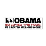 """Millions More Poor"" Car Magnet"