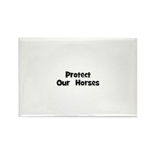 Protect Our Horses Rectangle Magnet (10 pack)