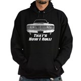 How I Roll - Dodge Coronet  Hoodie