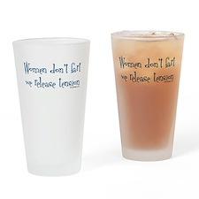 Women don't fart... Drinking Glass