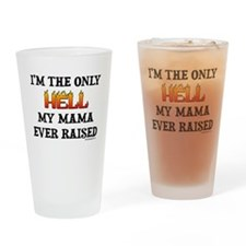 I'm the only Hell Drinking Glass