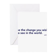 be the change in the world Greeting Cards (Package