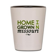 'Home Grown In Missouri' Shot Glass