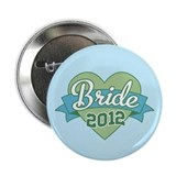 "Bride Heart 2012 2.25"" Button (10 pack)"