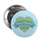 "Honor Attendant Heart 2012 2.25"" Button"