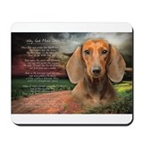 &quot;Why God Made Dogs&quot; Dachshund Mousepad