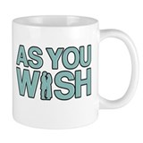 As You Wish Princess Bride Small Mug