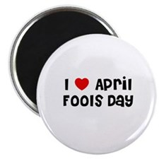 "I * April Fools Day 2.25"" Magnet (10 pack)"