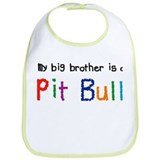 Big Bro is a Pit Bull Bib