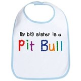 Big Sis is a Pit Bull Bib