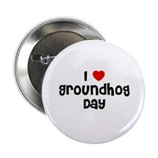 I * Groundhog Day Button