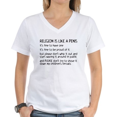 Religion is like a penis Women's V-Neck T-Shirt