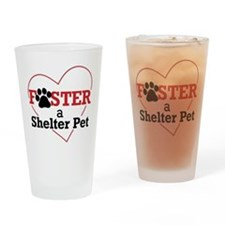 Foster a Shelter Pet Drinking Glass