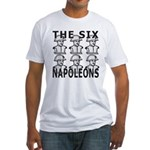 Six Napoleons Fitted T-Shirt