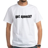 got speech? Shirt
