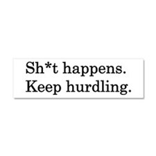 Keep Hurdling Car Magnet 10 x 3
