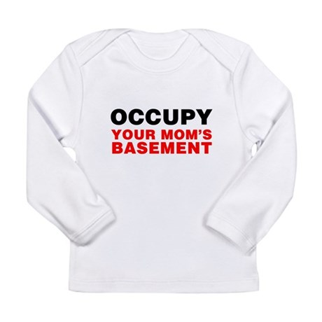 Occupy Your Mom's Basement Long Sleeve Infant T-Sh
